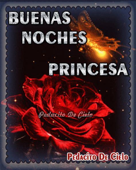 imagenes que digan buenas noches princesa bienvenidos buenas noches princesa
