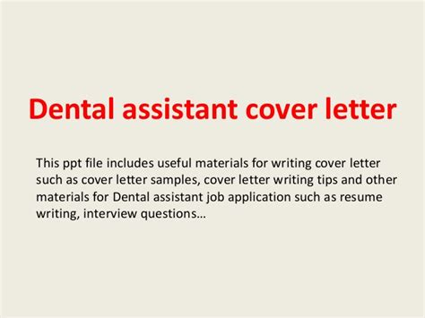 dental assistant cover letter sles dental assistant cover letter