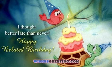 Wishing Happy Birthday Late The 95 Happy Belated Birthday To You From Me Wishesgreeting