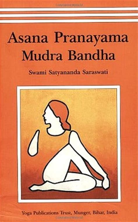 asana pranayama mudra and what is the best book about yoga yoga yukta