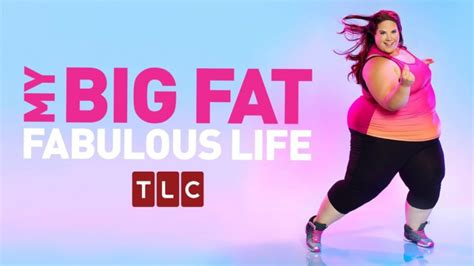 my big fat fabulous life podcast episode list tlc watch my big fat fabulous life season 4 online for free on