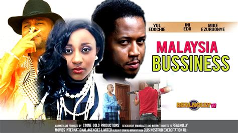 film malaysia full episode latest nigerian nollywood movies malaysia business 1