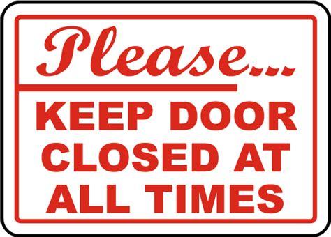 Keep Door Closed Sign by Keep Door Closed Sign By Safetysign G1910