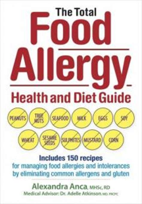 the food intolerance handbook your guide to understanding food intolerance food sensitivities food chemicals and food allergies books the total food allergy health and diet guide robert