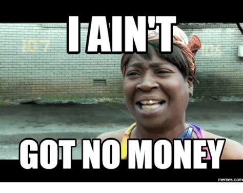 Meme Money - 25 best memes about no money meme no money memes