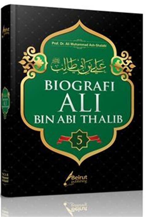 Manhaj Dakwah Rasulullah Prof Dr Muhammad Amahzun biografi ali bin abi thalib prof dr ali muhammad ash