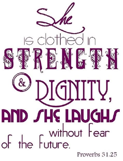 she is clothed in strength dignity and she laughs without