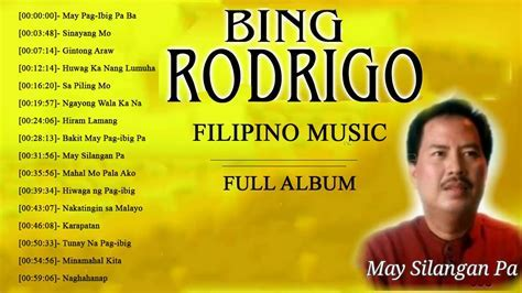 BING RODRIGO Greatest Hits 2018   Opm Nonstop Classic Love