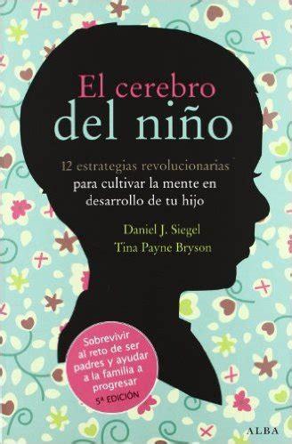 el libro del ni 209 o 10 libros sobre psicolog 237 a y pedagog 237 a infantil la felicidad est 225 delante
