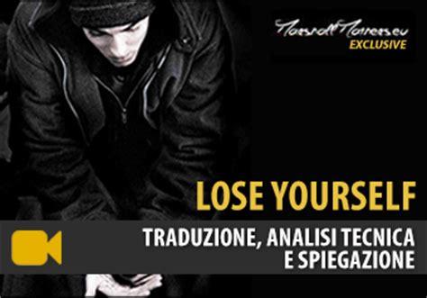 testo lose yourself traduzione lose yourself testo traduzione analisi tecnica schema