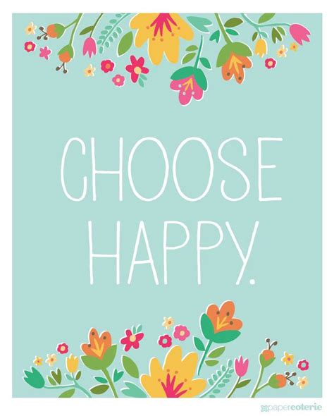 printable quotes about happiness happy quotes choose happy free printable hall of