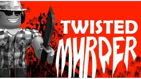 roblox thumbnail murder twisted murderer roblox