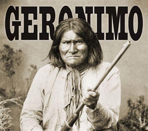 Geronimo In geronimo american history