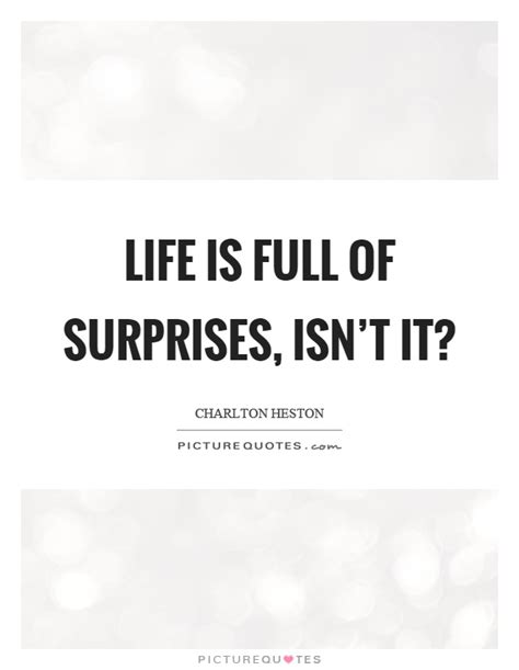 is of surprises quotes is of surprises quotes sayings is