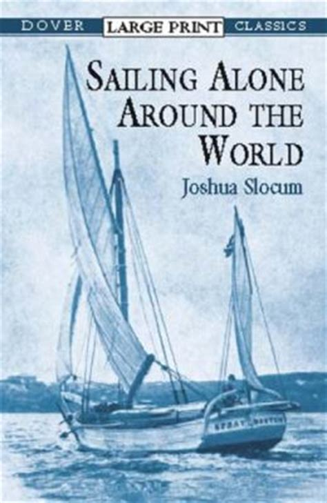 sailing alone around the world books sailing alone around the world rent 9780486419367
