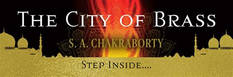 the city of brass a novel the daevabad trilogy books s a chakraborty home