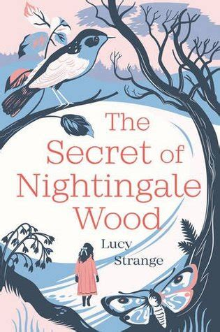 the secret of nightingale wood by lucy strange reviews discussion bookclubs lists