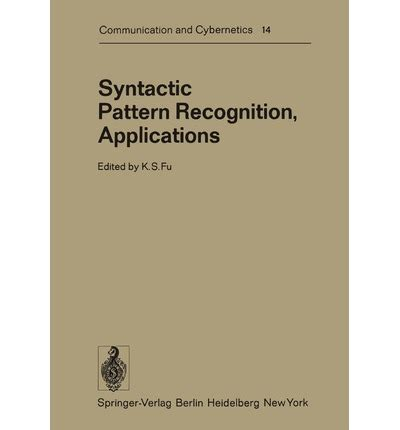 pattern recognition special issue syntactic pattern recognition applications j e albus