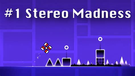 geometry dash full version stereo madness 1 geometry dash stereo madness youtube