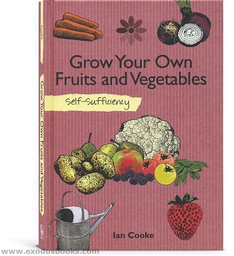 Grow Your Own Organic Fruit Hippyshopper by Grow Your Own Fruits And Vegetables Exodus Books