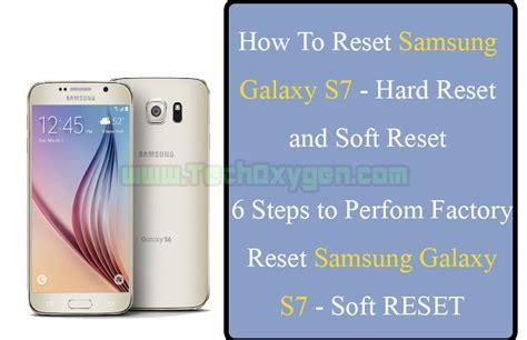Clear Samsung Galaxy S7 Edge S7 Edge Bening how to reset samsung galaxy s7 reset or soft reset