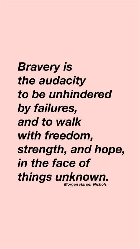 quotes about bravery bravery quote poster wise words wisdom