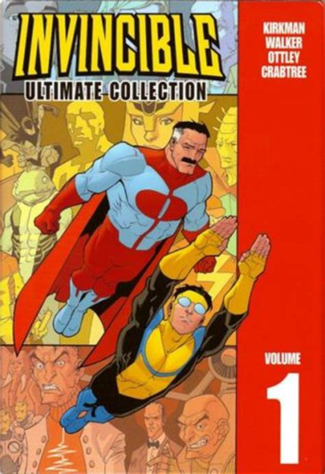 libro invincible ultimate collection volume invincible ultimate collection vol 1 by robert kirkman reviews discussion bookclubs lists