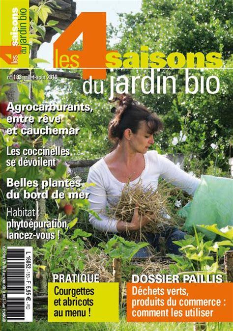 les 4 saisons du jardin bio n 176 183 juillet ao 251 t 2010