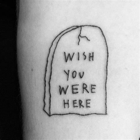 wish you were here tattoo designs from tattoos ignorant style quot wish you were