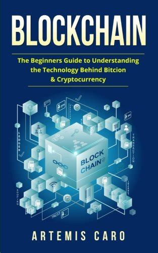 blockchain the ultimate guide to understanding blockchain technology fintech bitcoin and other cryptocurrencies books blockchain the beginners guide to understanding the