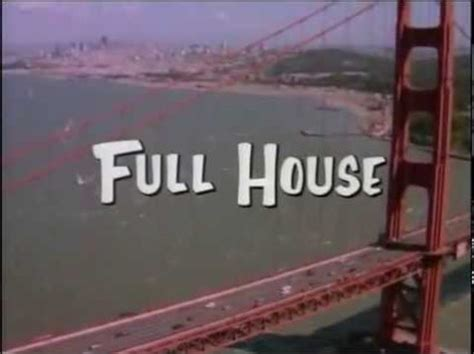 full house theme song do you know the words to the quot full house quot theme song