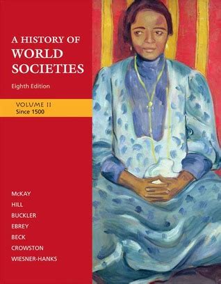2 world history volume ii since 1500 books a history of world societies volume 2 since 1500 by