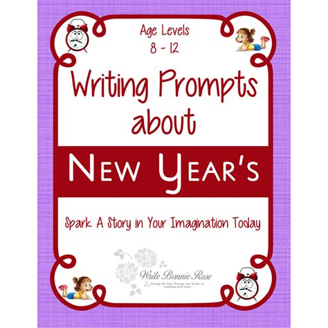 new year writing writing prompts about new year s writebonnierose