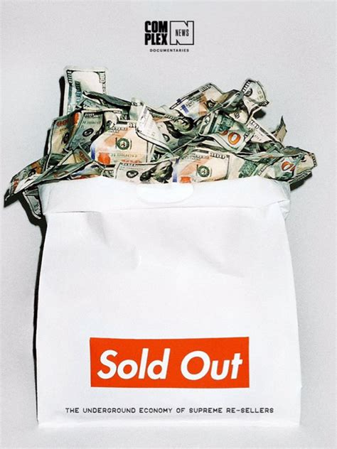 sold out supreme supreme sold out documentary on notorious resellers
