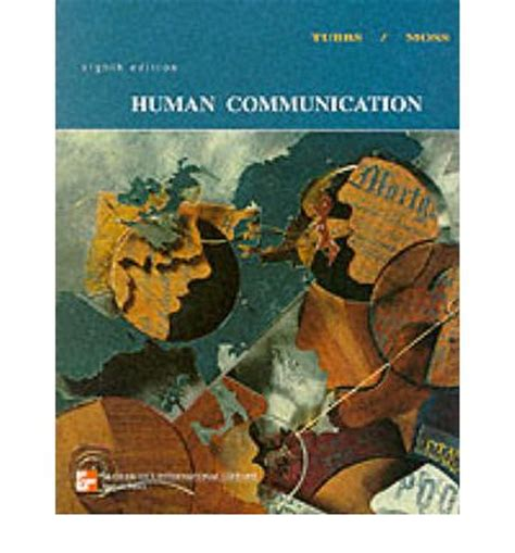 bodily communication books human communication stewart l tubbs sylvia moss