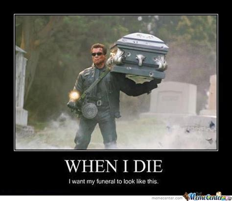 die meme when i die by mariot meme center