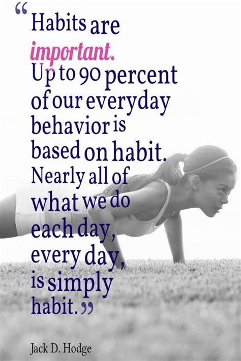 Habits Quotes Quotesgram Quotes About Habits Quotesgram