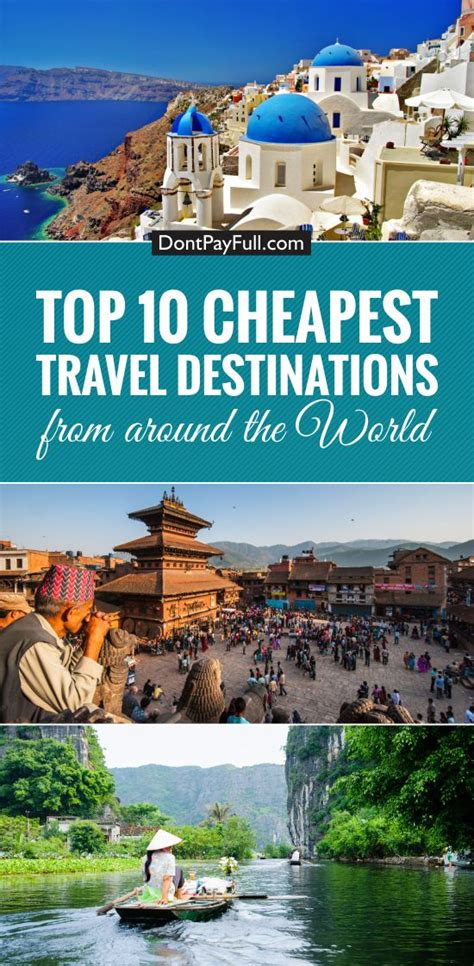 Top 10 Places To Travel To In The Us by Top 10 Cheapest Travel Destinations Around The Worlds