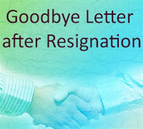 Farewell Letter After Resignation by Goodbye Letter