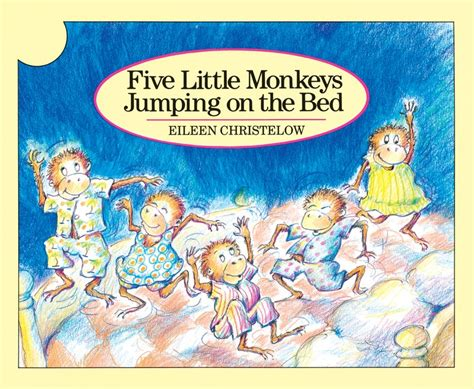 five little monkeys jumping 0547510756 five little monkeys jumping on the bed by eileen christelow scholastic