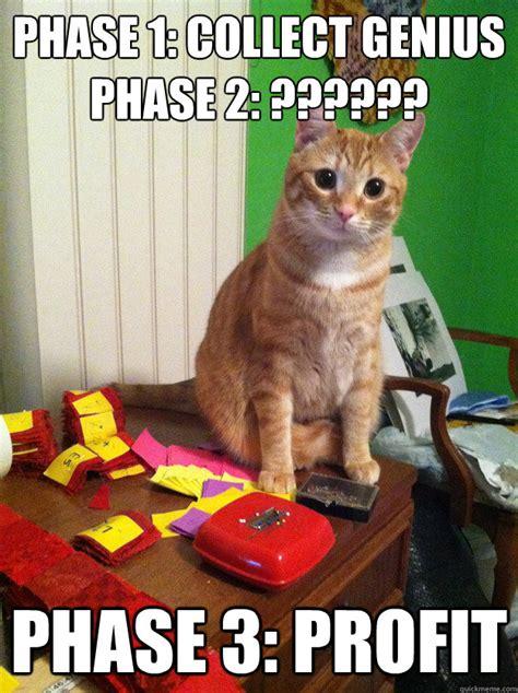 Profit Meme - phase 1 collect genius phase 2 phase 3 profit