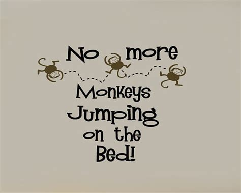 no more monkeys jumping on the bed no more monkeys jumping on the bed nursery vinyl wall