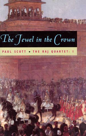 the and the crown books the in the crown the raj quartet 1