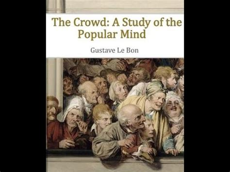 the crowd books gustave le bon the crowd book 1 of 3 audio book