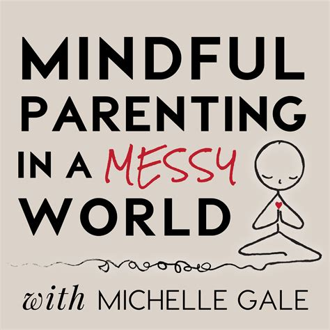 mindful parenting in a world living with presence and parenting with purpose books mindful parenting in a world with gale
