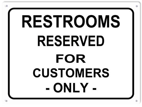 bathroom for customers only sign restrooms reserved for customers only sign reproduction