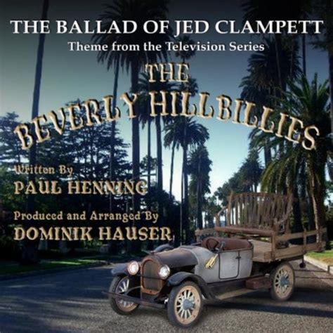 theme song beverly hillbillies beverly hillbillies theme song written by paul henning
