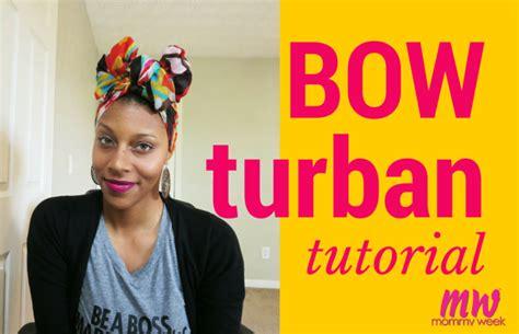 turban bow tutorial bow turban tutorial