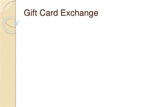 Exchanging Gift Cards - gift card exchange