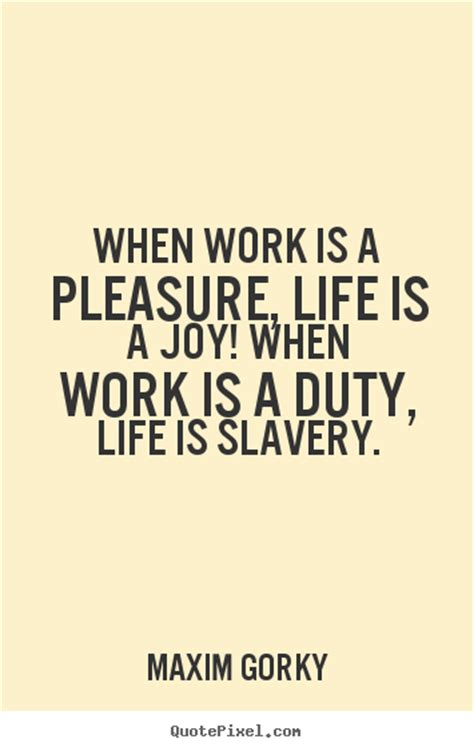 Work Quotes Work Quotes About Work Quotesgram